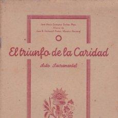 Libros: EL TRIUNFO DE LA CARIDAD - AUTO SACRAMENTAL - ALCOY 1942. Lote 114447039