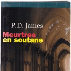 Libros: MEURTRES EN SOUTANE - P.D. JAMES - POLICIERS 2001. Lote 114447687