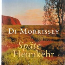 Libros: SPÄTE HEIMKEHR - D MORRISSEY - BASTEI LUBBE 1994. Lote 114448031