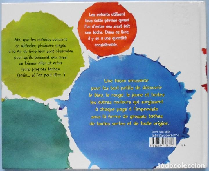 Libros: LIBRO EN FRANCES; T`AS UNE TACHE PISTACHE ! LOTE Nº137 - Foto 2 - 122625611