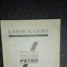 Livres: ESPERANTO. LENGUA UNIVERSAL. LITERATURA ESPERANTISTA.. Lote 126991147