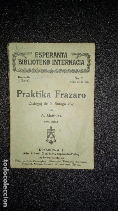 ESPERANTO. LENGUA UNIVERSAL. LITERATURA ESPERANTISTA.GRAMÁTICA ESPERANTISTA. (Libros Nuevos - Idiomas - Otros idiomas)