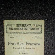 Libros: ESPERANTO. LENGUA UNIVERSAL. LITERATURA ESPERANTISTA.GRAMÁTICA ESPERANTISTA.. Lote 127145647