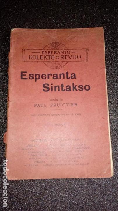 ESPERANTO. LENGUA UNIVERSAL. LITERATURA ESPERANTISTA. ESTUDIO SINTAXIS DEL ESPERANTO. (Libros Nuevos - Idiomas - Otros idiomas)