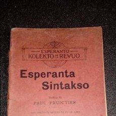 Libros: ESPERANTO. LENGUA UNIVERSAL. LITERATURA ESPERANTISTA. ESTUDIO SINTAXIS DEL ESPERANTO.. Lote 127275171
