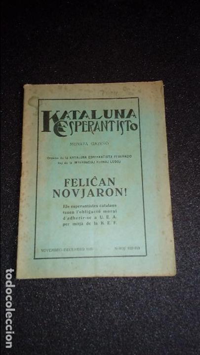 CATALUNYA ESPERANTISTA. ESPERANTO. LENGUA UNIVERSAL. LITERATURA ESPERANTISTA.CATALUÑA. (Libros Nuevos - Idiomas - Otros idiomas)