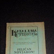 Libros: CATALUNYA ESPERANTISTA. ESPERANTO. LENGUA UNIVERSAL. LITERATURA ESPERANTISTA.CATALUÑA.. Lote 127275635