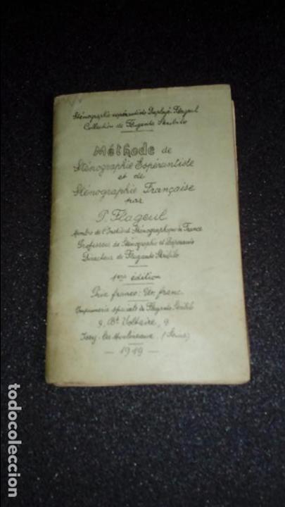 ESPERANTO. LENGUA UNIVERSAL. LITERATURA ESPERANTISTA. METHODE DE STÉNOGRAPHIE ESPÉRANTISTE ET DE STÉ (Libros Nuevos - Idiomas - Otros idiomas)