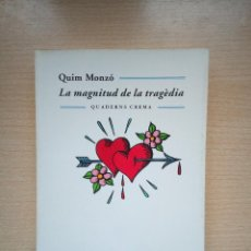 Libros: LA MAGNITUD DE LA TRAGÈDIA EN CATALAN. Lote 136283258