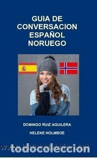 GUÍA DE CONVERSACION ESPAÑOL - NORUEGO --- LIBRO ESPECIAL PARA VIAJEROS (Libros Nuevos - Idiomas - Otros idiomas)