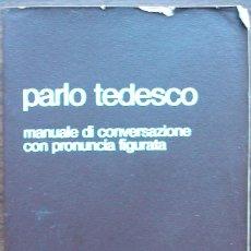 Libros: PARLO TEDESCO. LISA E HORST RÜDIGER. Lote 152491446