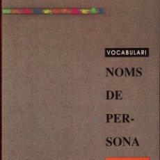 Libros: VOCABULARI - NOMS DE PERSONA. Lote 167743648