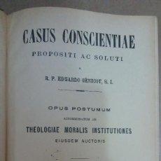 Libros: 23100 - CASUS CONSCIENTIAE PROPOSITI AC SOLUTI - POR EDUARDO GENICOT S.I. - AÑO 1909 - EN LATIN. Lote 170491212