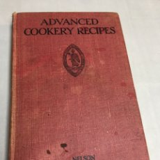 Libros: ADVANCED COOKERY RECIPES - NELSON. Lote 184523022