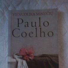 Libros: VIENUOLIKA MINUCIU . ONZE MINUTOS. PAULO COELHO. VAGA. 2004. LITUANO. LITUANIA.. Lote 207452026