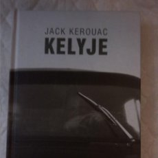 Livres: KELYJE. JACK KEROUAC. BALTOS LANKOS. 2004. LITUANO. LITUANIA.. Lote 207570338