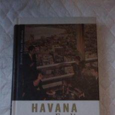 Libros: HAVANA FEELINGS. SENOSIOS KUBOS MAGIJA. ALMA LITTERA VILNIUS. 2002. LITUANO. LITUANIA.. Lote 207570813