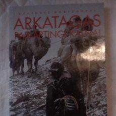 Libros: ARKATAGAS PASLAPTINGI KALNAI. WILLIAM HOLGATE. VILKO TAKAS. 2001. LITUANO. LITUANIA. Lote 207658025