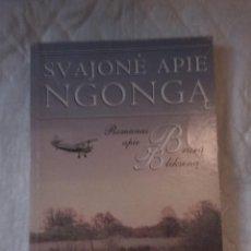 Libros: SVAJONE APIE NGONGA. LENNART HAGERFORS. TYTO ALBA VILNIUS. 1999. LITUANIA. LITUANO.. Lote 207665672