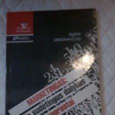 Libros: MARKETINGAS: APIE SUDETINGUS DALYKUS PAPRASTAI. SIGITAS URBONAVICIUS. PACIOLIS. 1995. LITUANO.. Lote 207669911
