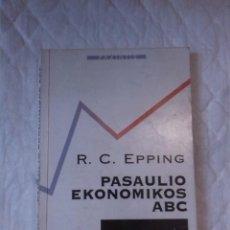 Libros: PASAULIO EKONOMIKOS ABC. R. C. EPPING. LITTERAE UNIVERSITATIS. 1995. LITUANO. LITUANIA. Lote 207670357