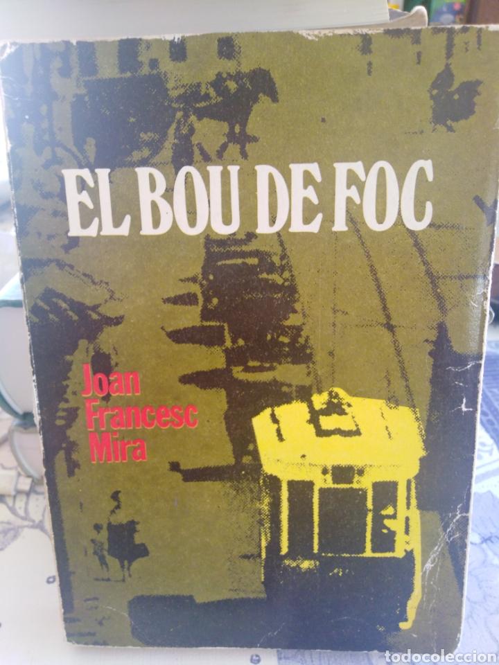 EL BOU DE FOC-JOAN FRANCESC MIRA-3I4,SERIE LA UNITAT,N°15,SUBRAYADO LAPIZ (Libros Nuevos - Idiomas - Otros idiomas)