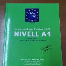 Libros: LLENGUA DE SIGNES CATALANA (LSC) NIVELL A1 USUARI BÀSIC 2ªEDICIÓ REVISADA. Lote 218400212