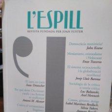 Libros: L' ESPILL-FUNDADA PER JOAN FUSTER-N°31 2009 EN VALENCIANO. Lote 238737975