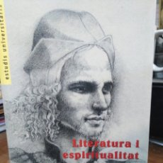 Libros: LITERATURA I ESPIRITUALITAT-APROXIMACIO A L'OBRA DE CORELLA-ANTONIBLOPEZ QUILES-2007. Lote 258511100