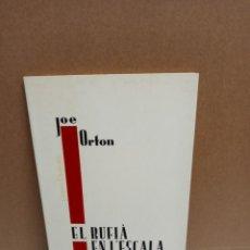Libros: JOE ORTON - EL RUFIÁ EN L'ESCALA - CENTRE DRAMATIC GENERALITAT VALENCIANA. Lote 258964375