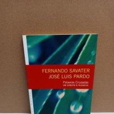 Libros: FERNANDO SAVATER / JOSÉ L. PARDO - PALAVRAS CRUZADAS - FIM DE SECULO IDIOMA PORTUGUES. Lote 258965635