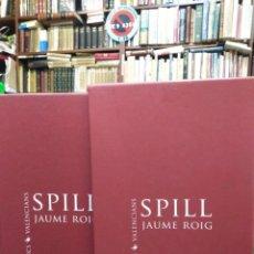 Libros: SPILL-JAUME ROIG-2 TOMOS-CLÁSICOS VALENCIANS-2010. Lote 286485063