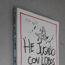 Libros: HE JUGADO CON LOBOS / GABRIEL JANER MANILA / BRIDGE - LA GALERA ED. 2010. Lote 70352765