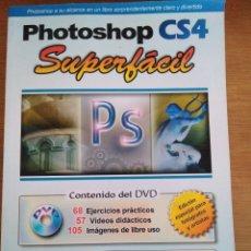 Libros: PHOTOSHOP CS4. SUPERFÁCIL. EDITORIAL RA-MA. E. CÓRDOBA C. GONZÁLEZ Y C. CÓRDOBA.. Lote 112706134