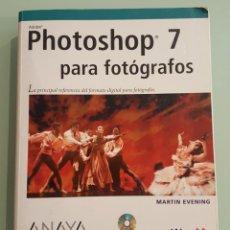 Libros: PHOTOSHOP 7 PARA FOTÓGRAFOS. Lote 117055872