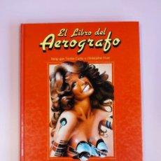 Libros: EL LIBRO DEL AEROGRAFO. EDITORIAL HERMANN BLUME. Lote 150787566