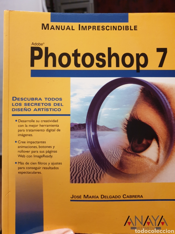 PHOTOSHOP 7. MANUAL IMPRESCINDIBLE. EDITORIAL ANAYA (Libros Nuevos - Ocio - Informática - Diseño)