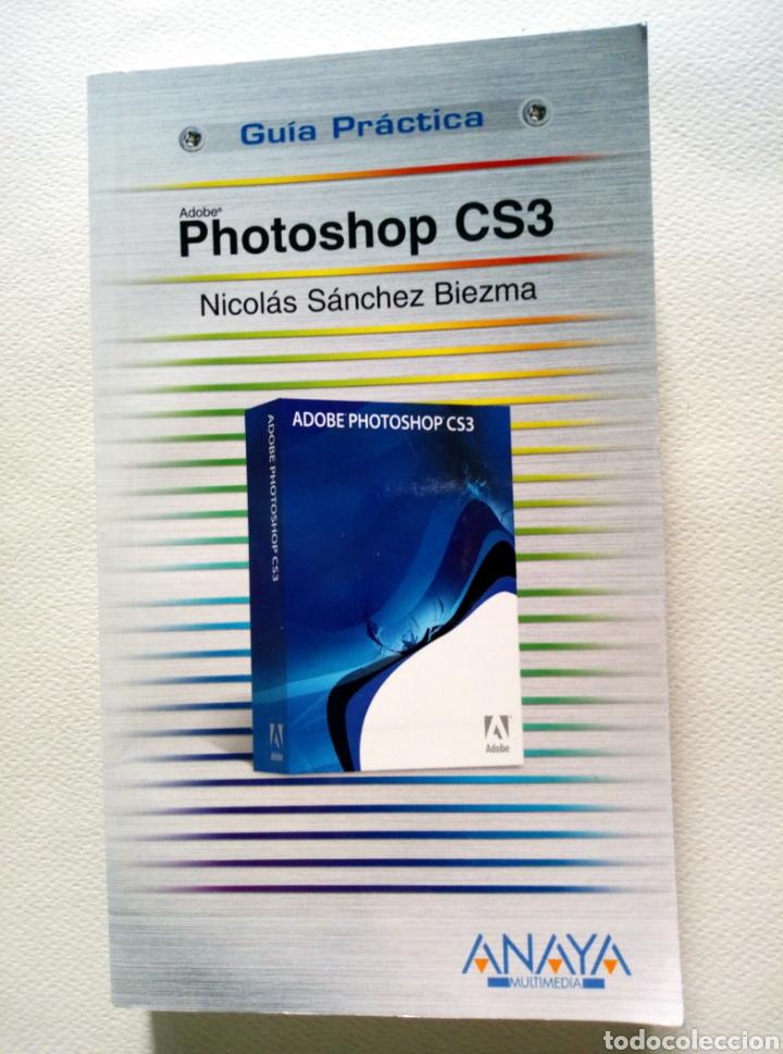 PHOTOSHOP CS3 - NICOLÁS SÁNCHEZ-BIEZMA 9788441523227 - 2007 - NICOLÁS SÁNCHEZ-BIEZMA. ANAYA MULTIME (Libros Nuevos - Ocio - Informática - Diseño)