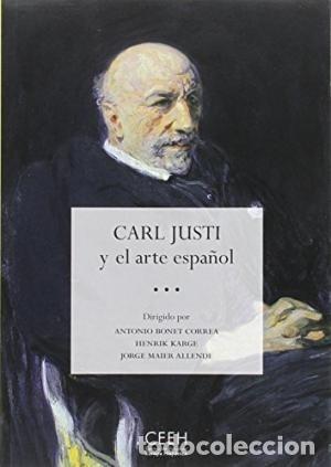 CARL JUSTI Y EL ARTE ESPAÑOL VV.AA. GASTOS DE ENVIO GRATIS (Libros Nuevos - Ocio - Informática - Diseño)