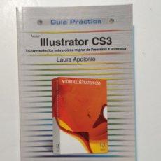 Libros: ILUSTRATOR CS3. LAURA APOLONIO. GUÍA PRÁCTICA ANAYA MULTIMEDIA. Lote 204086700