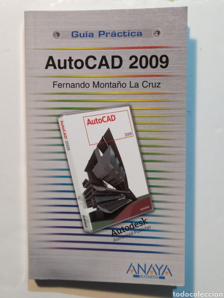 AUTOCAD 2009. FERNANDO MONTAÑO. GUÍA PRÁCTICA ANAYA MULTIMEDIA (Libros Nuevos - Ocio - Informática - Diseño)