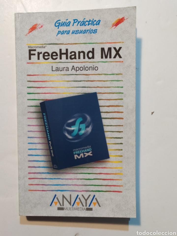 FREEHAND MX, LAURA APOLONIO. GUÍA PRÁCTICA ANAYA MULTIMEDIA (Libros Nuevos - Ocio - Informática - Diseño)