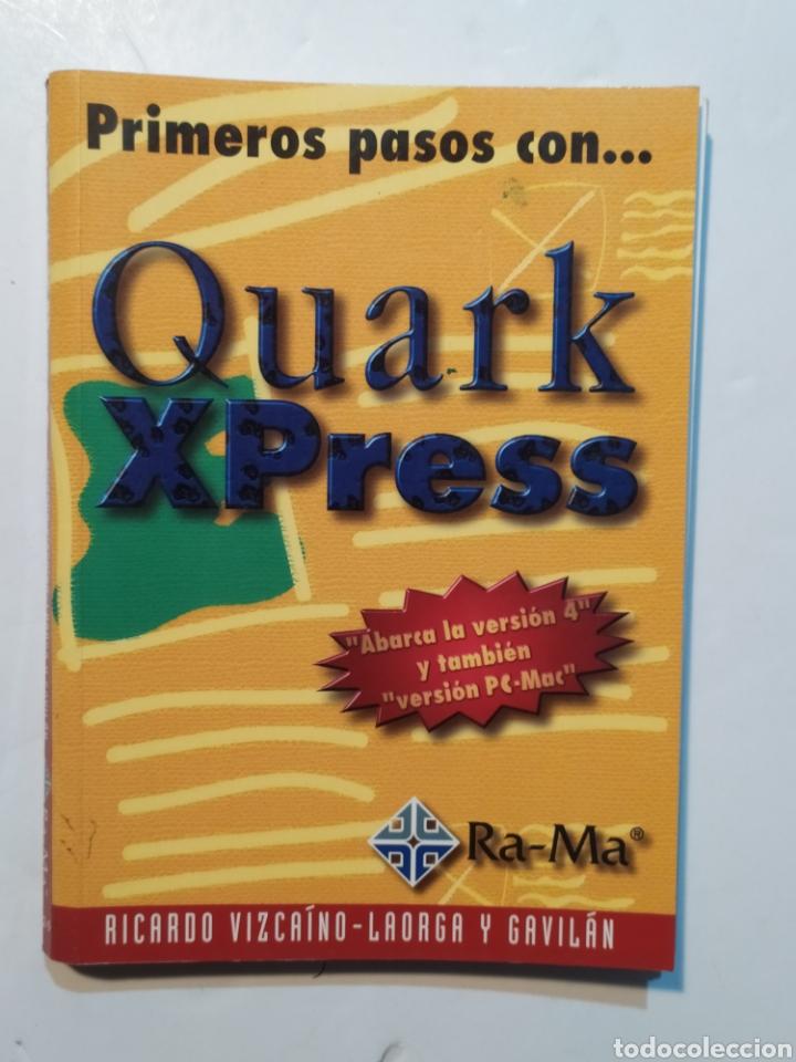 PRIMEROS PASOS CON QUARK XPRESS. EDITORIAL RA-MA (Libros Nuevos - Ocio - Informática - Diseño)