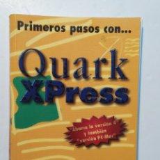 Libros: PRIMEROS PASOS CON QUARK XPRESS. EDITORIAL RA-MA. Lote 204091701