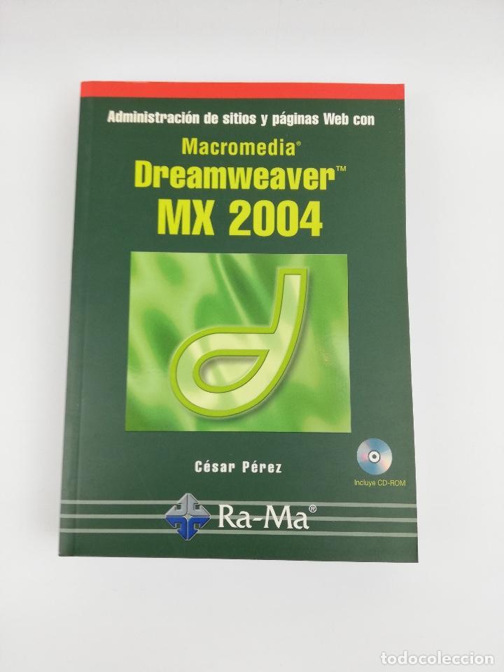 DREAMWEAVER MX 2004 RA-MA (Libros Nuevos - Ocio - Informática - Diseño)