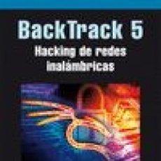 Livres: BACKTRACK 5. HACKING DE REDES INALÁMBRICAS. Lote 48055489