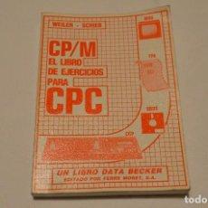 Libros: CP/M LIBRO DE EJERCICIOS PARA CPC. Lote 83615576