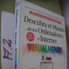 Libros: DESCUBRA EL MUNDO DE LOS ORDENADORES E INTERNET . Lote 96398771