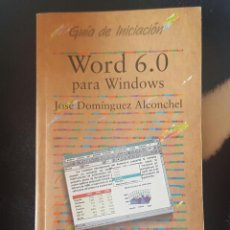 Libros: LIBRO WORLD 6.0 PARA WINDOWS AÑOS 90. Lote 106929515