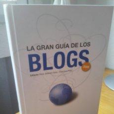 Libros: LIBRO LA GRAN GUÍA DE LOS BLOGS.AÑO 2008. EDITORES ROSA JIMÉNEZ CANO,FRANCISCO POLO. ED,EL COBRE.. Lote 117103894